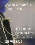 DVD<br>«L'art et la Manière - judo au sol» 2