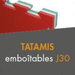 Tatamis emboîtables J30 à partir de 29,00€ TTC