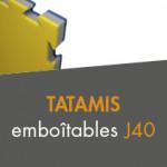 Tatamis emboîtables J40 à partir de 32,00€ TTC